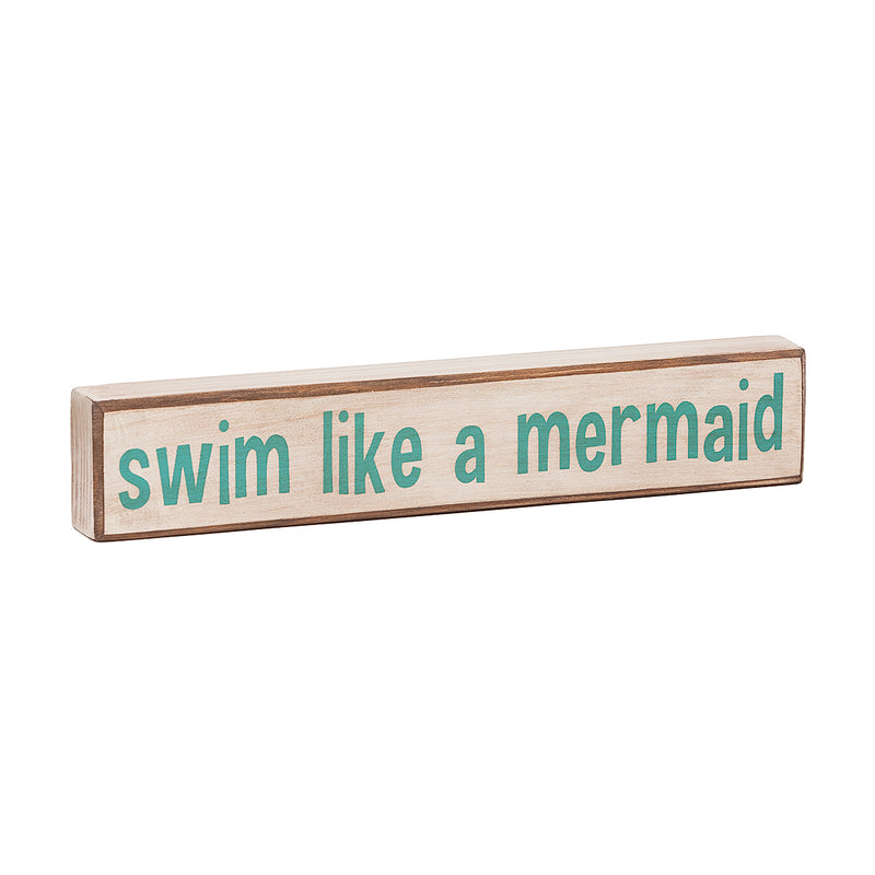 Swim Like a Mermaid Sitter Sign (2014)