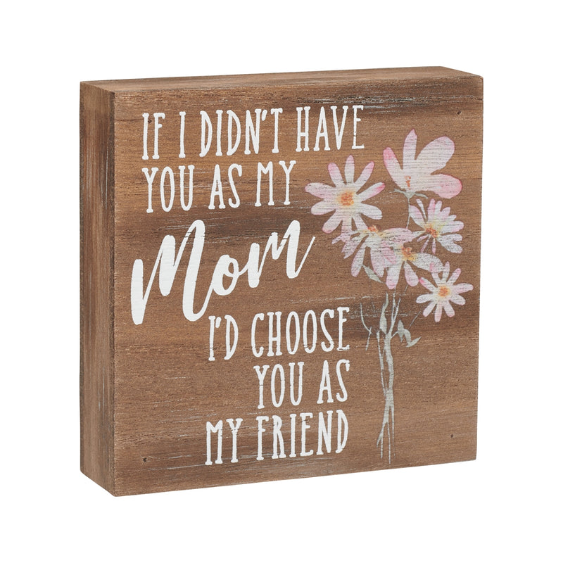 Mom Friend Block Sign