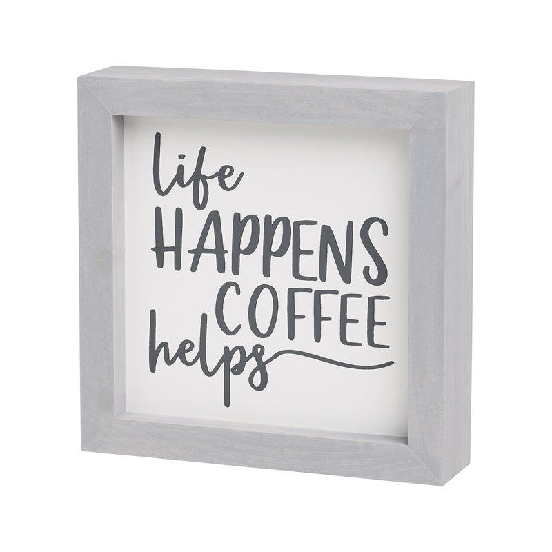 Coffee Helps Framed Sign