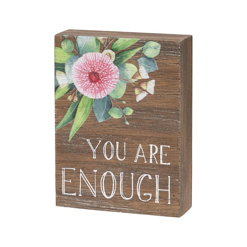 You Are Enough Block Sign