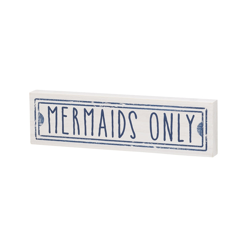 Mermaids Only Block Sign