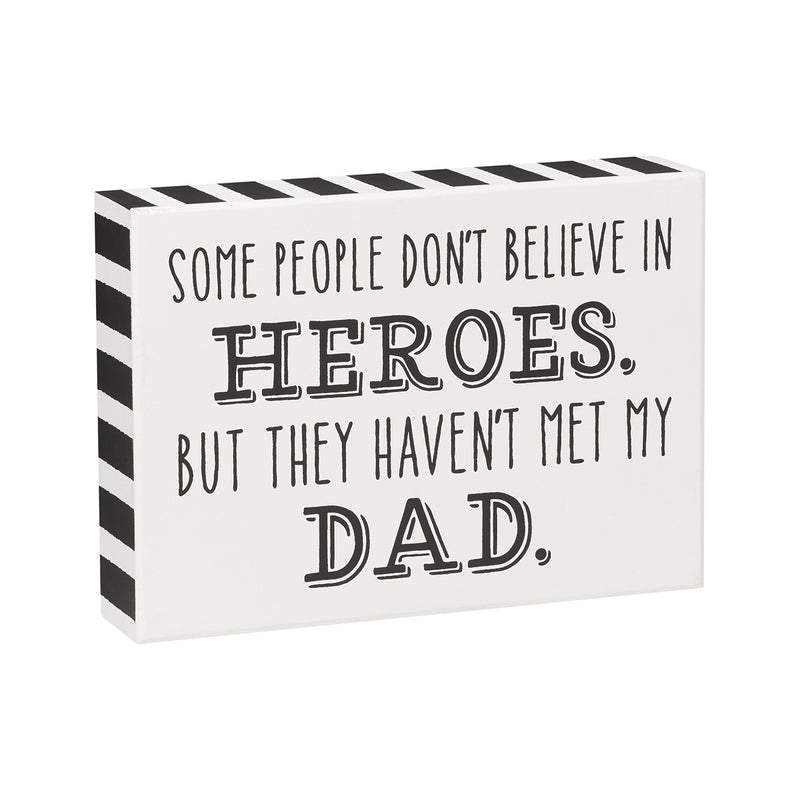 Heroes Dad Box Sign