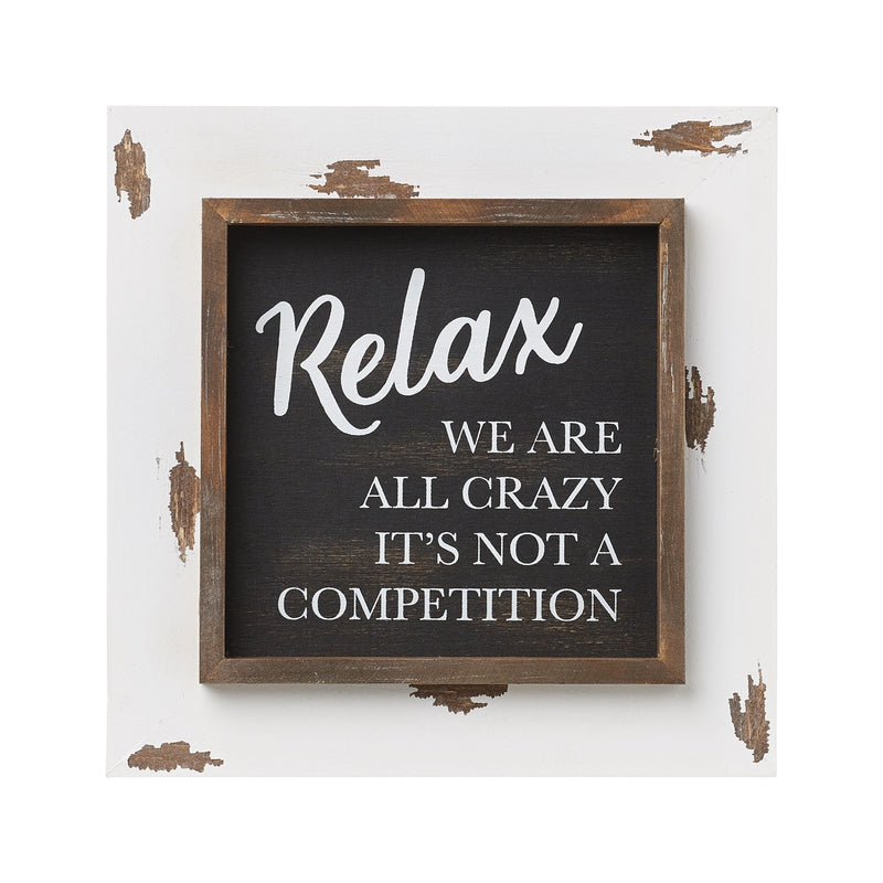 Relax Layered Frame Sign