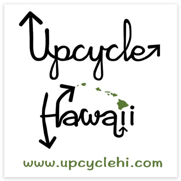 Square Sticker Upcycle Hawaii Vinyl Sticker Upcycled Repurposed Made in Hawaii