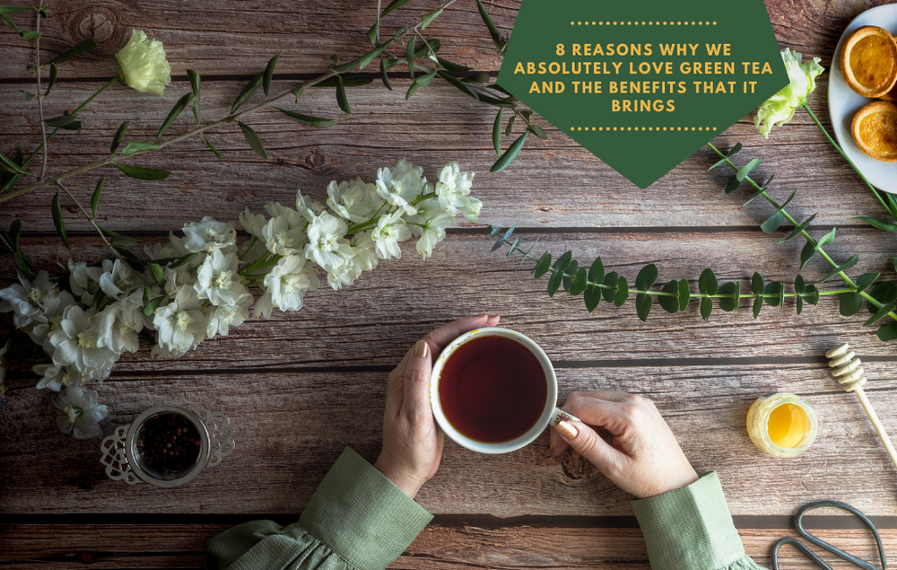 8 reasons why we love green tea (reason #1: it's close to zero calories) + 5 green tea recommendations for summer!
