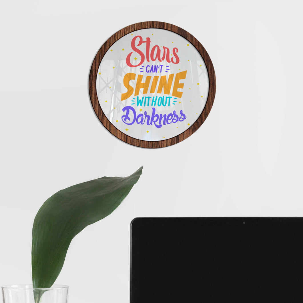 Stars can't shine without darkness - Diseño con vidrio