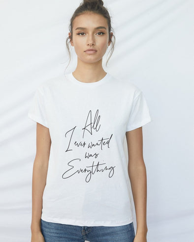 Don't Tell Mama All I Ever Wanted T-Shirt