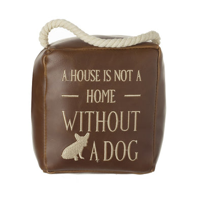 HEAVEN SENDS - A House Is Not A Home Dog Door Stop