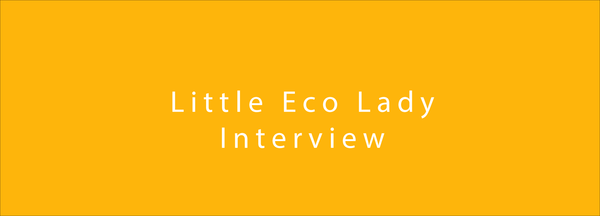 Little Eco Lady interview