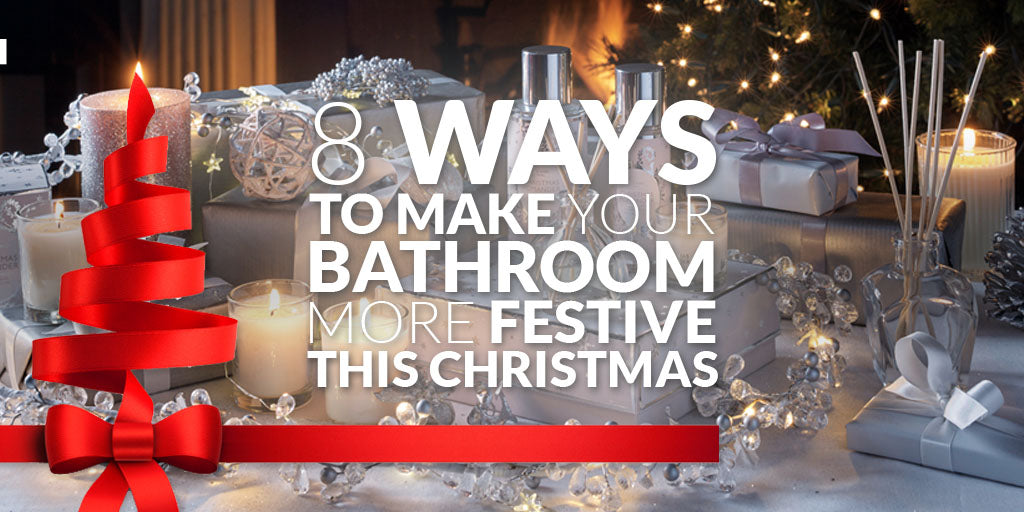 8 Ways to Make Your Bathroom More Festive