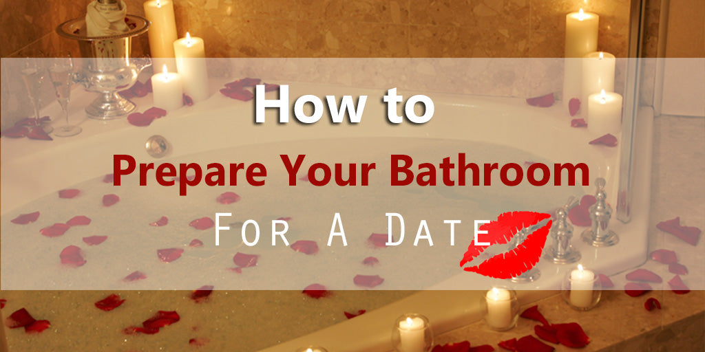 How To Prep Your Bathroom