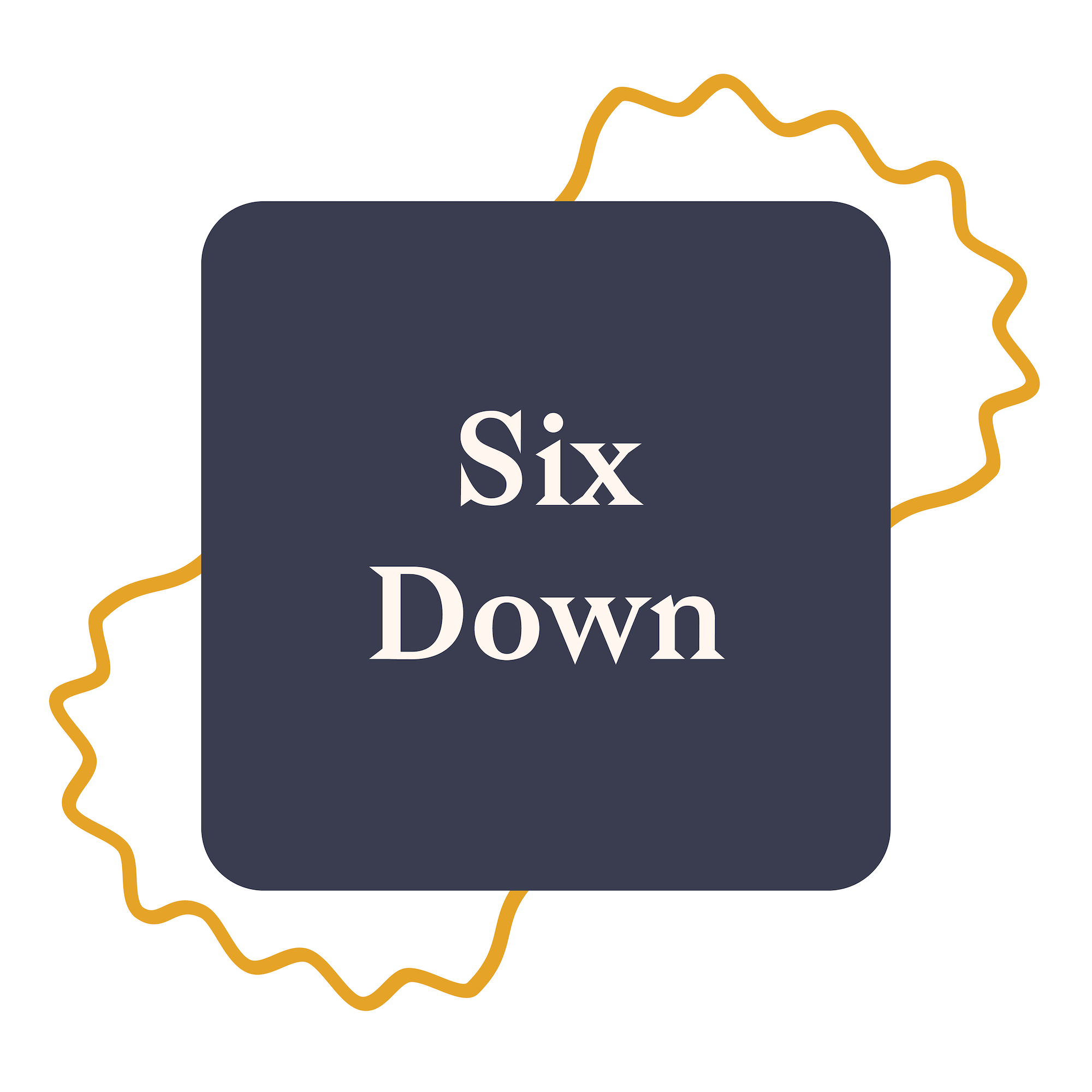 Six Down! - Fridays 12:00 pm with Jennie Monness