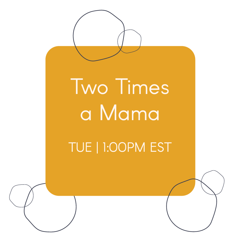 Two Times a Mama