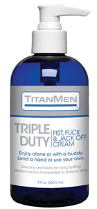 Titanmen Triple Duty Fist, Fuck and Jack Off Cream - Bulk - 8 Fl. Oz. DJ3900-07-BU