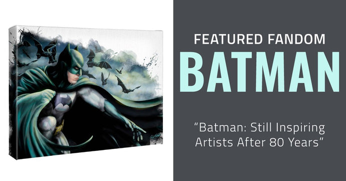 Batman: Still Inspiring Artists after 80 Years