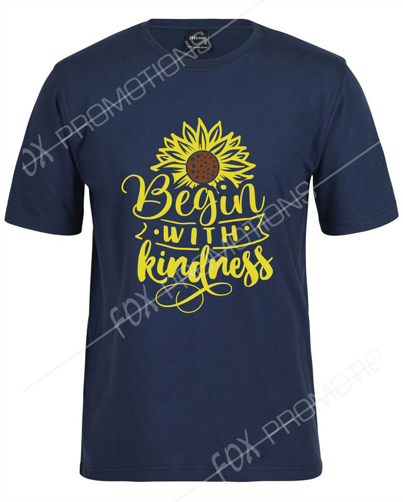 Begin with kindness