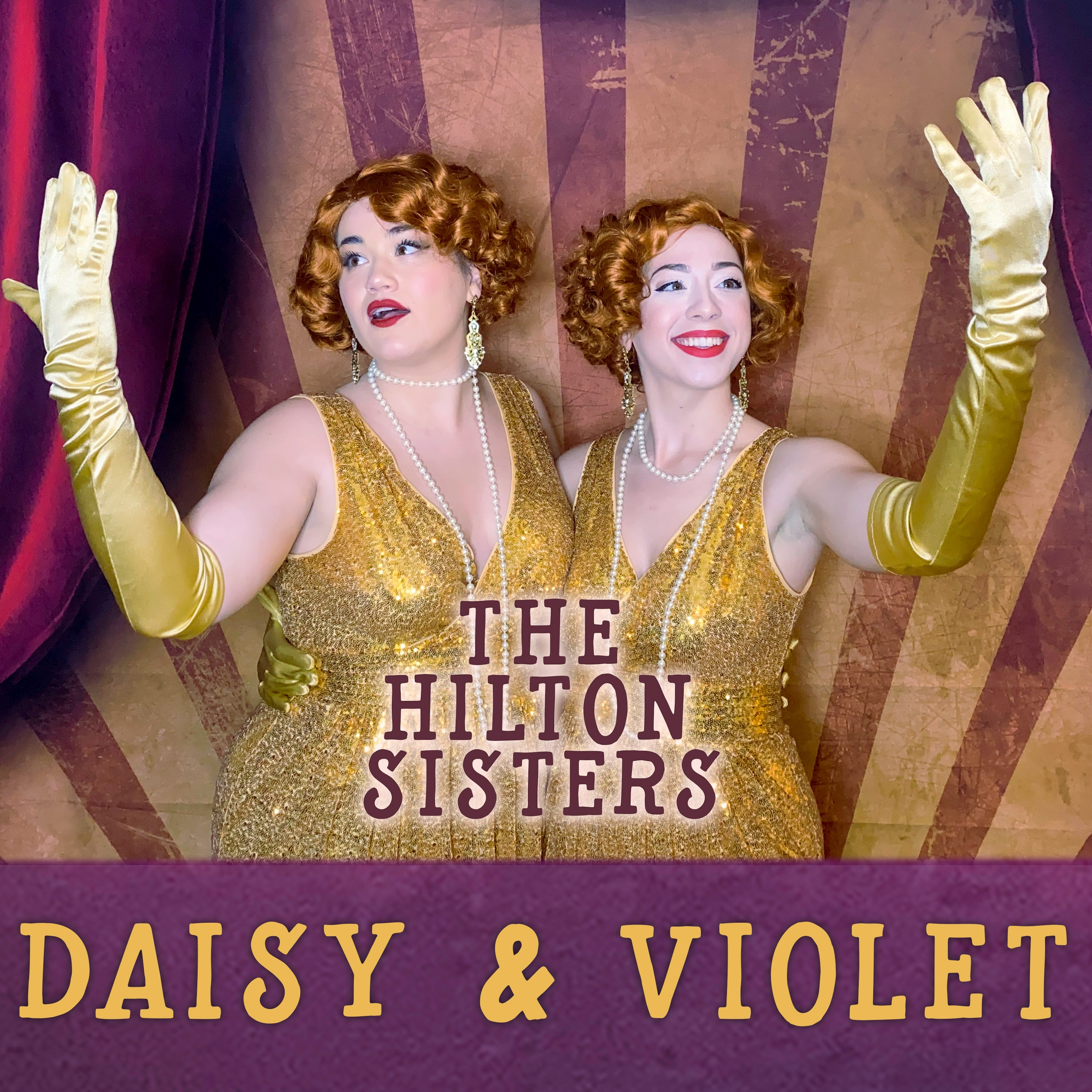 Daisy and Violet, The Hilton Sisters