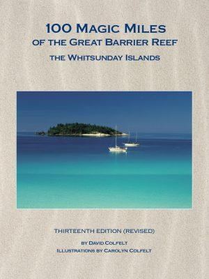 100 magic miles of the great barrier reef 13th ed revised