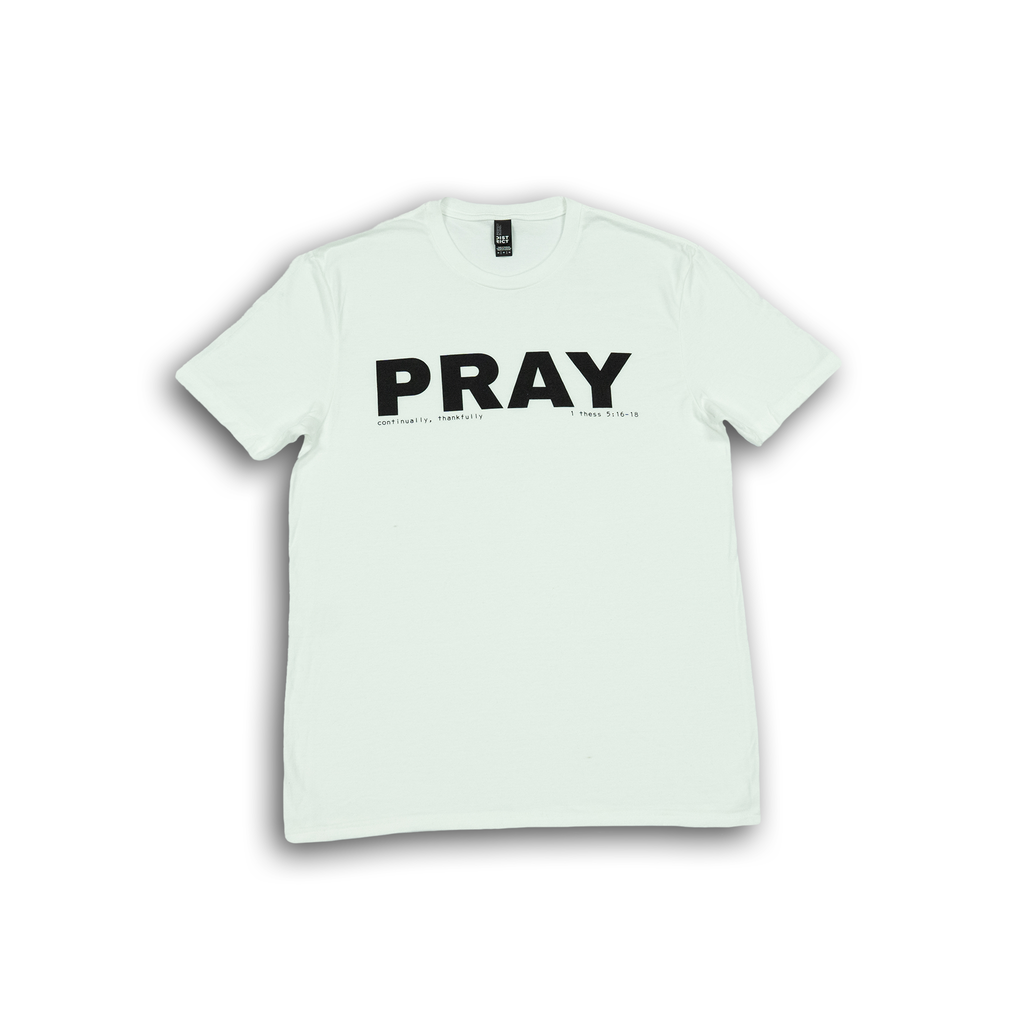 """Pray"" White T-Shirt"