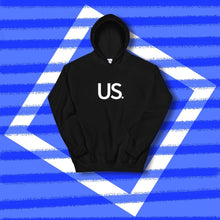 Load image into Gallery viewer, Us. Hoodie
