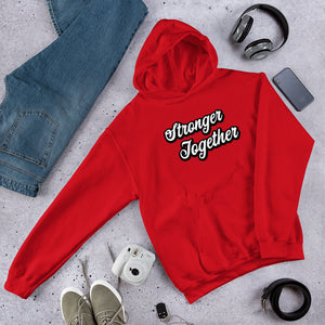 Stronger Together Hoodie
