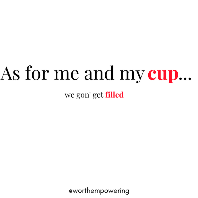 As For Me And My Cup...