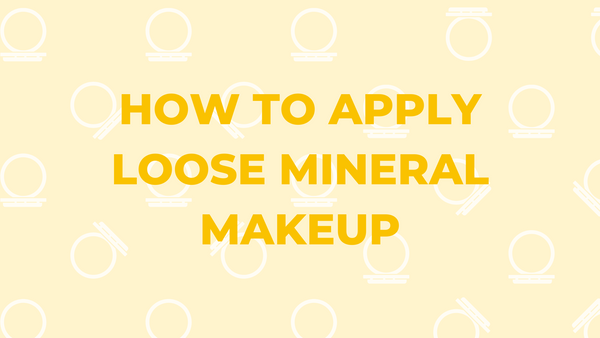 how to apply loose mineral makeup