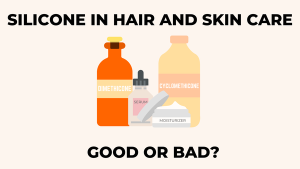 Is Silicone Good or Bad for Your Skin and Hair?