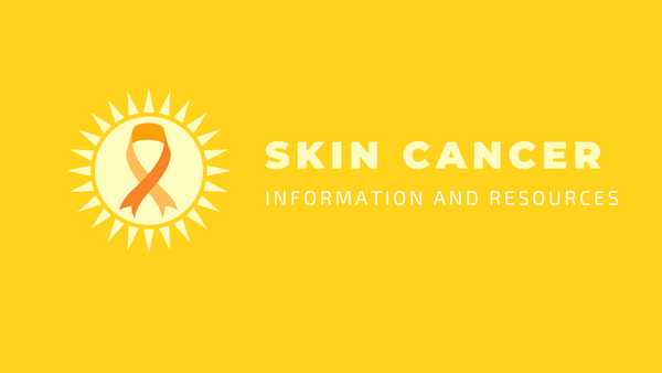 skin cancer information and resources