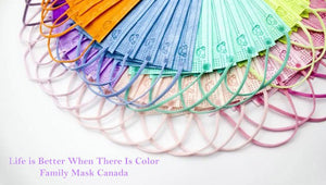 Life is Better When There Is Color. Family Mask Canada