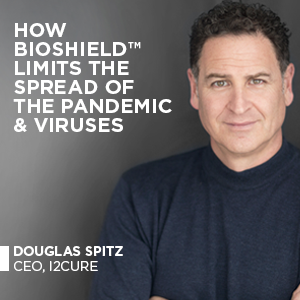 How BioShield™ limits the spread of the Pandemic & Viruses