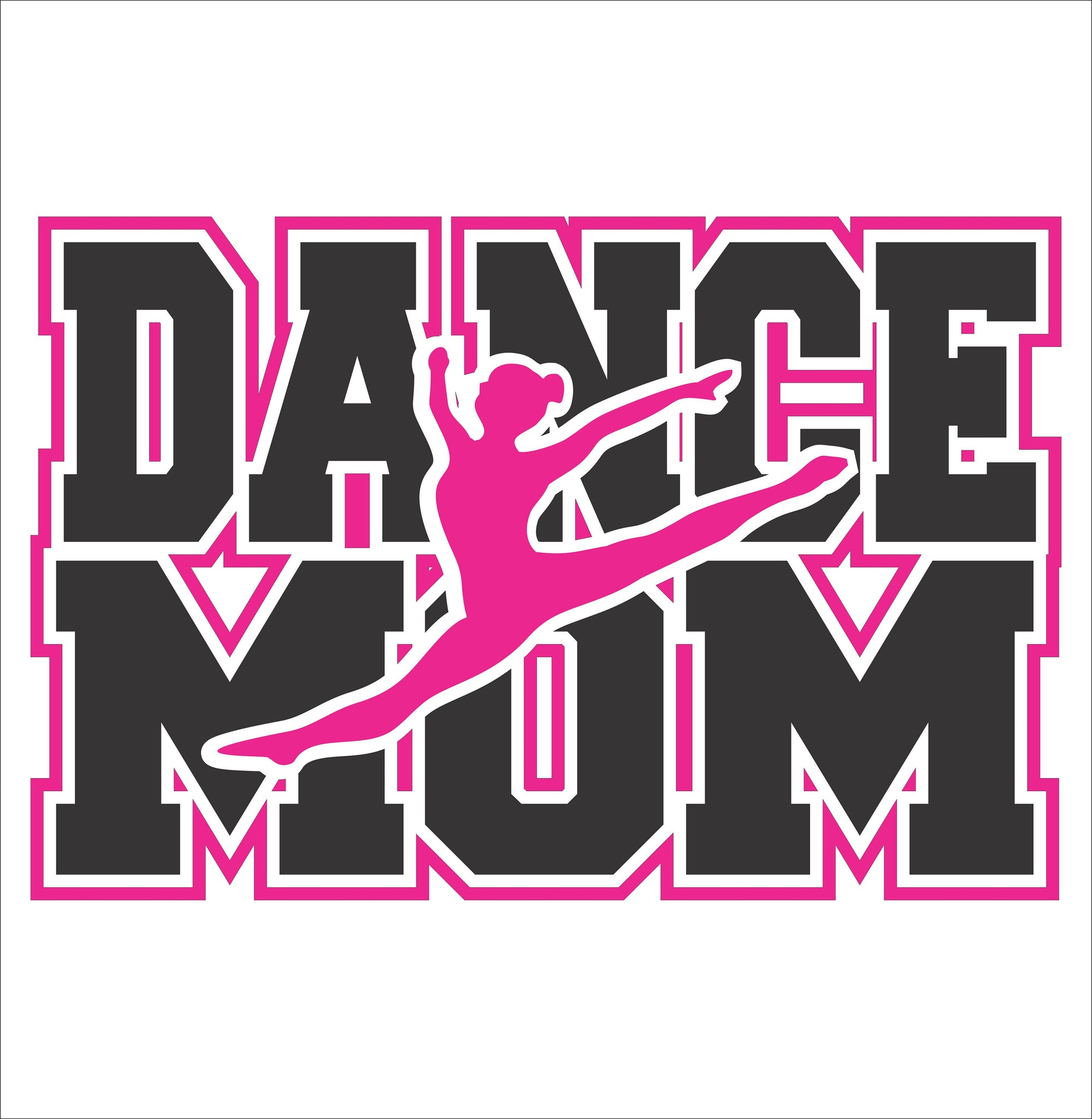 Dance Mom with Border  Digital File  SVG, ESP, PNG, Jpg File