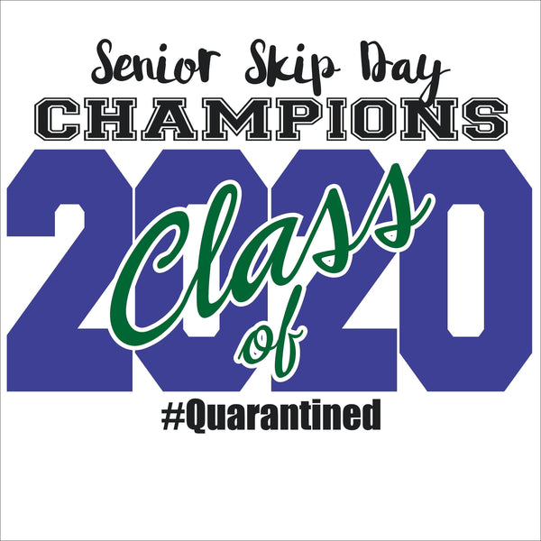 Senior Skip Day Champions Class of 2020 Digital File - DIY - Svg, Dxf, Eps, Png, Jpg - Customize your colors
