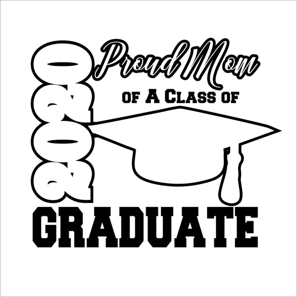 Senior 2020 Proud Mom Digital File - DIY - Svg, Dxf, Eps, Png, Jpg - Customize your colors