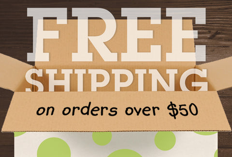 Free Shipping on orders over 50