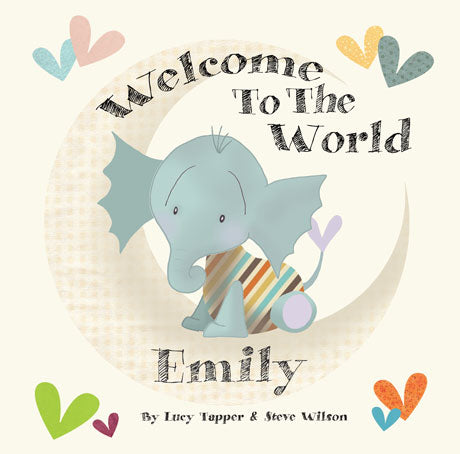 Welcome to the World Personalized Storybook - Hard Cover