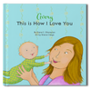 This Is How I love You Personalized Storybook - frecklebox