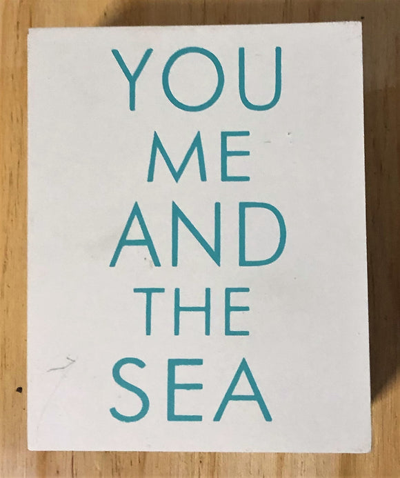 You Me and the Sea Block 13x10cm