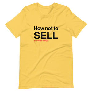 How not to SELL T-shirt