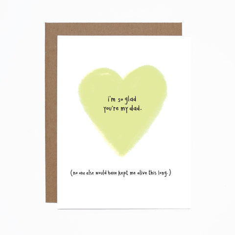 Father's Day (kept me alive) card