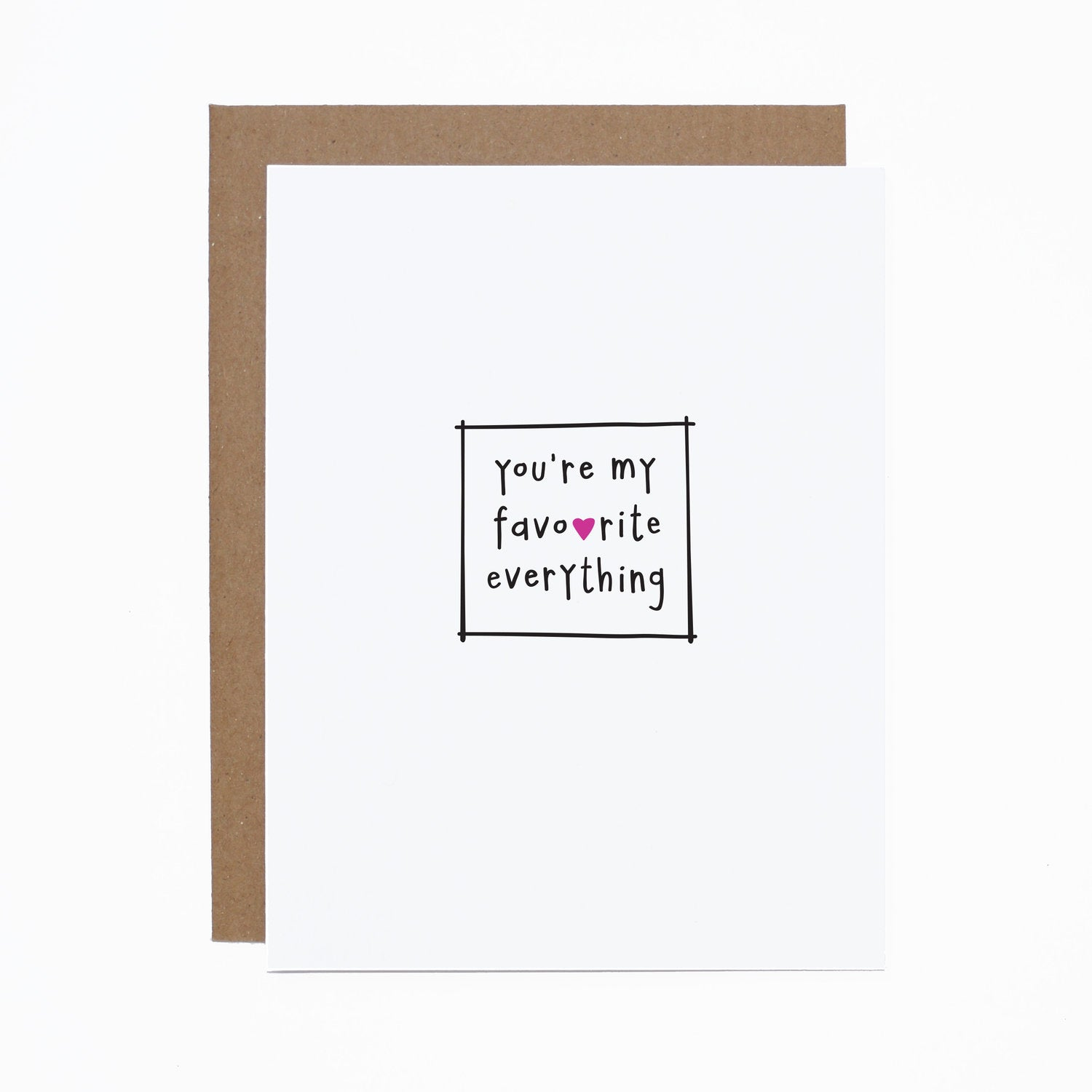 You're My Favourite Everything card
