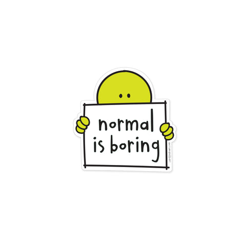 Normal Is Boring Vinyl Sticker