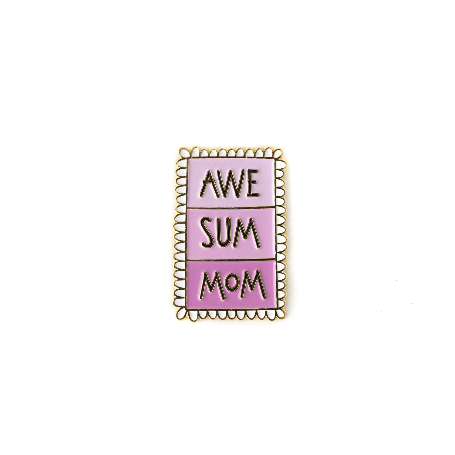 Awesome Mom enamel pin
