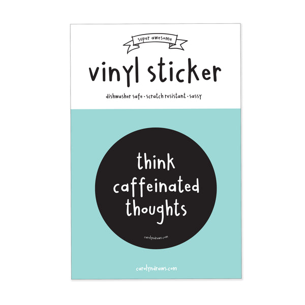 Caffeinated Thoughts Vinyl Sticker