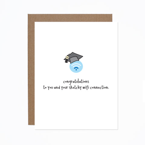 Graduation (sketchy wifi) card