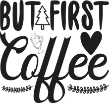 Load image into Gallery viewer, Coffee First Coffee Mug - Home of Buy 3, Get 1 Free. Long Lasting Custom Designed Coffee Mugs for Business and Pleasure. Perfect for Christmas, Housewarming, Wedding Party gifts