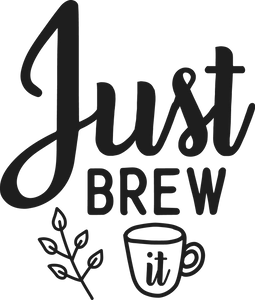 Just Brew It Coffee Mug - Home of Buy 3, Get 1 Free. Long Lasting Custom Designed Coffee Mugs for Business and Pleasure. Perfect for Christmas, Housewarming, Wedding Party gifts