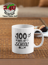 Load image into Gallery viewer, Teacher - 100 Days of School Coffee Mug - Home of Buy 3, Get 1 Free. Long Lasting Custom Designed Coffee Mugs for Business and Pleasure. Perfect for Christmas, Housewarming, Wedding Party gifts