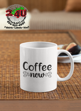 Cargar imagen en el visor de la galería, Coffee Now Coffee Mug - Home of Buy 3, Get 1 Free. Long Lasting Custom Designed Coffee Mugs for Business and Pleasure. Perfect for Christmas, Housewarming, Wedding Party gifts