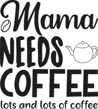Load image into Gallery viewer, Mamma Needs Coffee Coffee Mug - Home of Buy 3, Get 1 Free. Long Lasting Custom Designed Coffee Mugs for Business and Pleasure. Perfect for Christmas, Housewarming, Wedding Party gifts